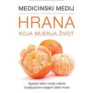 Medicinski medij : Hrana koja mijenja život