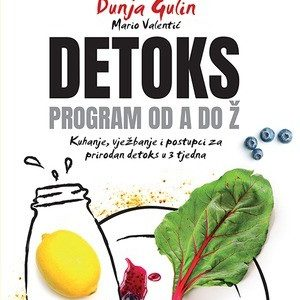 Detoks : Program od A do Ž